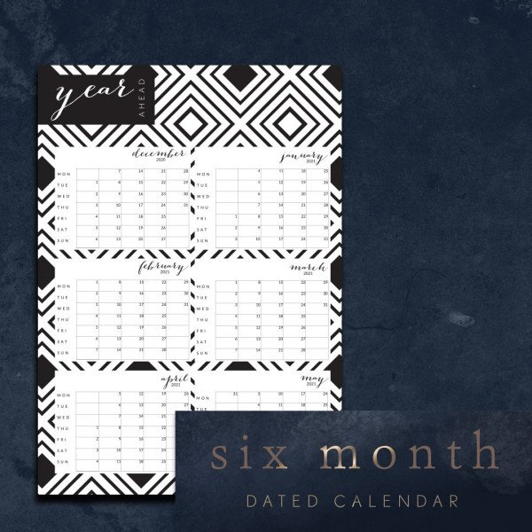 Six month dated calendar Dec 2020 - May 2021
