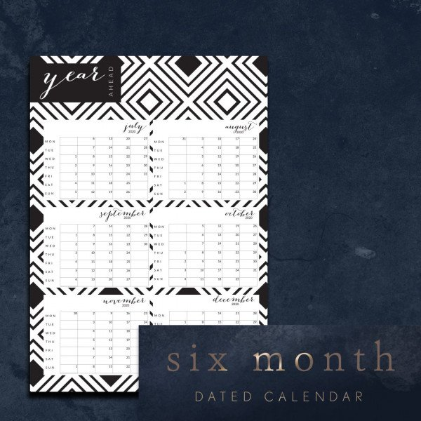 Six month dated calendar Jul 2020 - Dec 2020